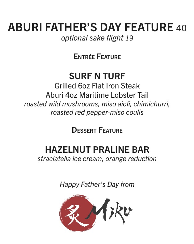 Turf N Surf >> Father's Day Features   Miku Waterfront